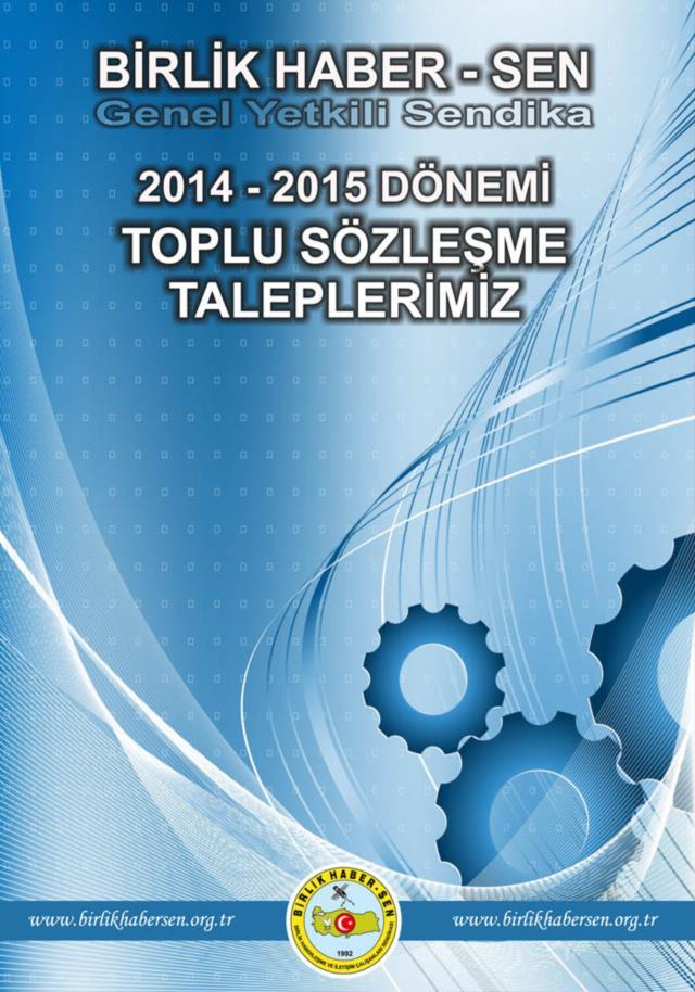 2014-2015 Toplu Sözleşme Taleplerimiz
