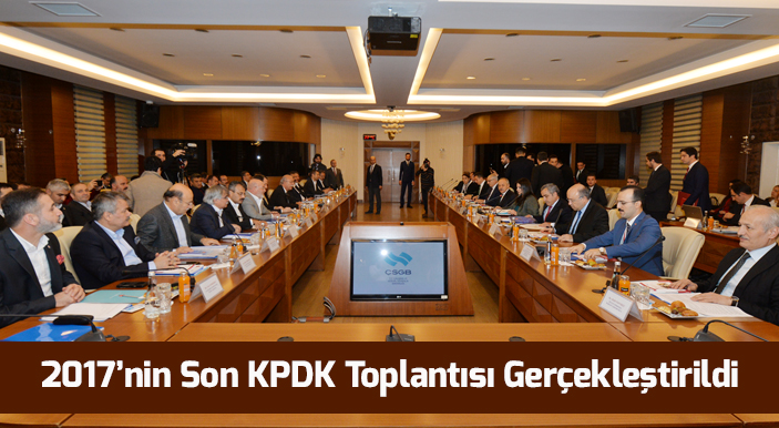 2017'nin Son KPDK Toplantısı Gerçekleştirildi
