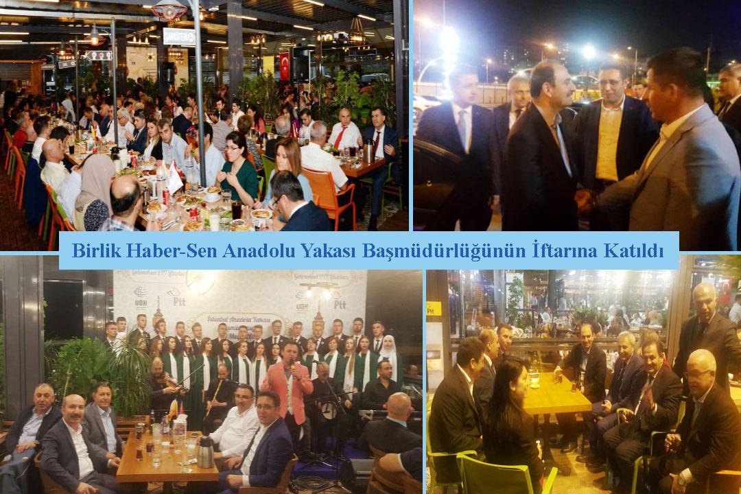 Birlik Haber-Sen, Anadolu Yakası Başmüdürlüğünün İftarına Katıldı