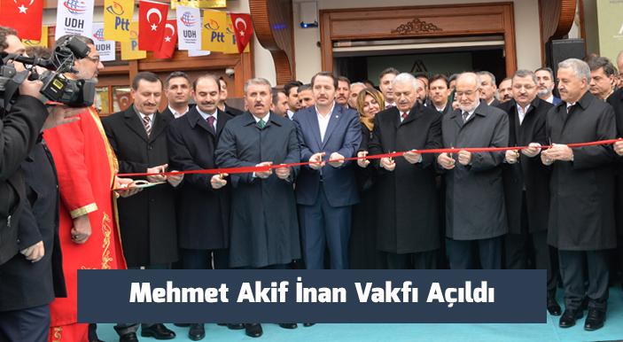 Mehmet Akif İnan Vakfı Açıldı