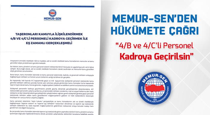 Memur-Sen'den Hükümete Çağrı: 4/B ve 4/C'li Personel Kadroya Geçirilsin