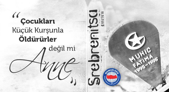 Srebrenitsa'yı Unutma, Unutturma!