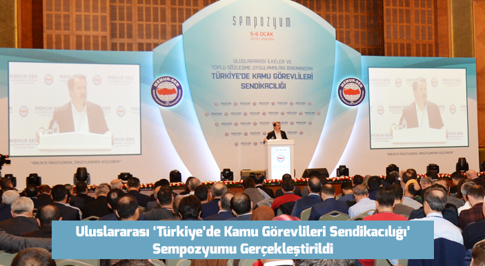 Uluslararası 'Türkiye'de Kamu Görevlileri Sendikacılığı' Sempozyumu Gerçekleştirildi